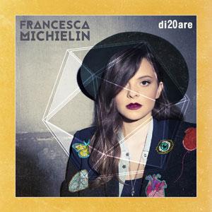 RTR99_Francesca-Michielin-Di20are