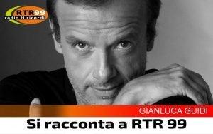 RTR99_Si-racconta-Gianluca-Guidi